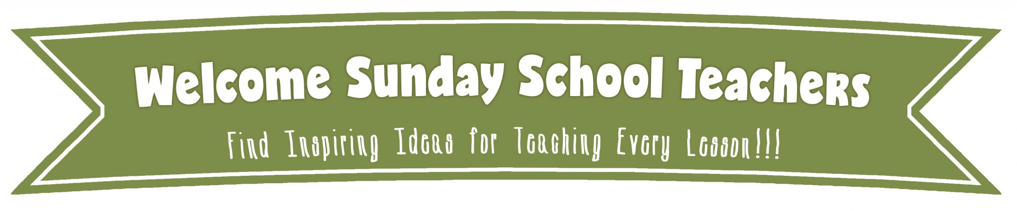 Welcome Sunday School Teachers